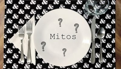 Grandes mitos de la alimentación